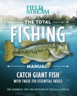 The Total Fishing Manual (Paperback Edition): 318 Essential Fishing Skills Cover Image
