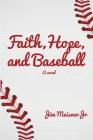Faith, Hope, and Baseball Cover Image
