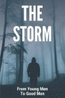 The Storm: From Young Men To Good Men: Mature Meaning In Hindi Cover Image