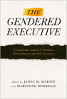The Gendered Executive: A Comparative Analysis of Presidents, Prime Ministers, and Chief Executives Cover Image