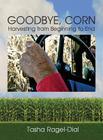 Goodbye Corn Cover Image