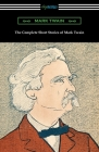 The Complete Short Stories of Mark Twain Cover Image