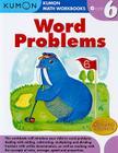 Word Problems, Grade 6 (Kumon Math Workbooks) Cover Image