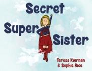 Secret Super Sister Cover Image