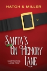 Santa's on Memory Lane: Illustrated and Large Print Cover Image