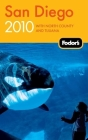 Fodor's San Diego 2010: with North County and Tijuana Cover Image