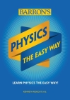 Physics The Easy Way (Barron's Easy Way) Cover Image