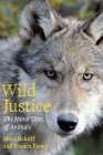 Wild Justice: The Moral Lives of Animals Cover Image
