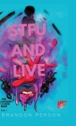 STFU and Live Cover Image