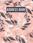 Address Book: Large Address Book - Email Address Book Alphabetical With Tabs 8.5x11 - For Record and Organizer Contact, Email, Name Cover Image