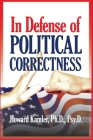 In Defense of Political Correctness Cover Image