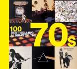100 Best-selling Albums of the 70s Cover Image