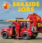 Beside the Seaside: Seaside Jobs Cover Image