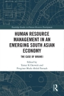 Human Resource Management in an Emerging South Asian Economy: The Case of Brunei (Routledge Studies in Human Resource Development) Cover Image