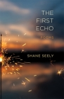 The First Echo: Poems Cover Image