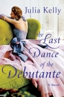 The Last Dance of the Debutante Cover Image