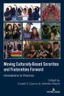 Moving Culturally-Based Sororities and Fraternities Forward: Innovations in Practice Cover Image