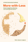 More-With-Less Cookbook: Recipes and Suggestions by Mennonites on How to Eat Better and Consume Less of the World's Limited Food Resources (World Community Cookbooks) Cover Image