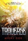 Traverse: Book #2 of The Schema Trilogy Cover Image