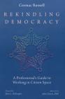 Rekindling Democracy Cover Image