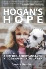 Hogan's Hope: A Deaf Dog, A Christian's Faith, A Courageous Journey Cover Image