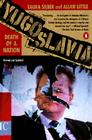 Yugoslavia: Death of a Nation Cover Image