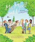 Me, Myself and I: All about Sex and Puberty. by Louise Spilsbury Cover Image