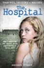 The Hospital: How I Survived the Secret Child Experiments at Aston Hall Cover Image
