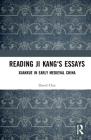 Reading Ji Kang's Essays: Xuanxue Philosophy in Third-Century China Cover Image