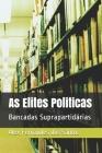 As Elites Politicas: Bancadas Suprapartidárias Cover Image