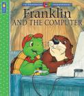 Franklin and the Computer (A Franklin TV Storybook) Cover Image