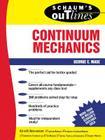 Schaum's Outline of Continuum Mechanics (Schaum's Outlines) Cover Image