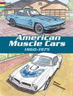 American Muscle Cars, 1960-1975 (Cars & Trucks) Cover Image