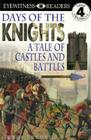 DK Readers L4: Days of the Knights (DK Readers Level 4) Cover Image