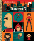 The Incredibles (Disney/Pixar The Incredibles) (Little Golden Book) Cover Image