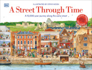 A Street Through Time: A 12,000 Year Journey Along the Same Street Cover Image