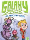 The Annoying Crush (Galaxy Zack #9) Cover Image