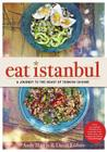 Eat Istanbul: A Journey to the Heart of Turkish Cuisine Cover Image