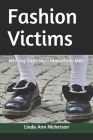 Fashion Victims: Missing Style by a Marvelous Mile Cover Image
