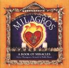 Milagros: A Book of Miracles Cover Image