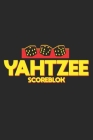 Yahtzee Scoreblok: Double-Sided Score Sheet of Yahtzee 110 pages (6 x 9) Perfect Binding with Clear Text Game Book for Adults Women Men. Cover Image