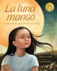 La Luna Mango: Cuando La Deportación Divide a Una Familia Cover Image