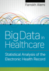 Big Data in Healthcare: Statistical Analysis of the Electronic Health Record Cover Image