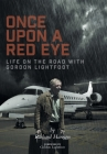 Once Upon a Red Eye: Life on the Road with Gordon Lightfoot Cover Image