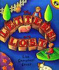 The Letters Are Lost: A Picture Book about the Alphabet Cover Image