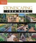 Stonescaping Idea Book (Taunton Home Idea Books) Cover Image