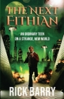 The Next Fithian: An Ordinary Teen on a Strange, New World Cover Image