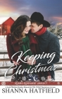 Keeping Christmas: Sweet Western Romance Cover Image