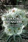 Touched by Nature: Plant Spirit Medicine Journeys Cover Image