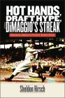 Hot Hands, Draft Hype, and Dimaggio's Streak: Debunking America's Favorite Sports Myths Cover Image